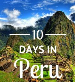 how exactly to spend 10 times in Peru
