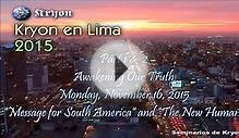 "Kryon in Lima, Peru ""Message for South America"" and ""The"